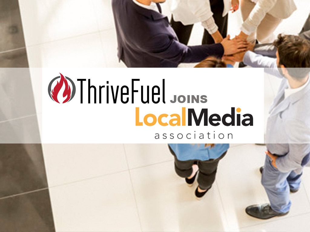 ThriveFuel Joins Local Media Association